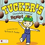 Tucker's Chocolate Covered Bump! | Susan K. Tucker