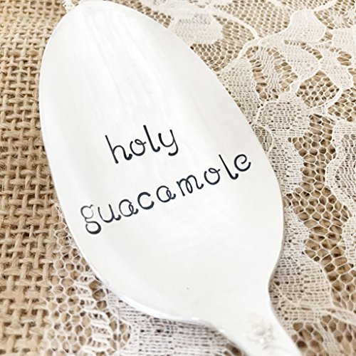 holy guacamole: spoon vintage hand stamped, by Lorelei Vella revelation