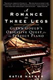 img - for A Romance on Three Legs: Glenn Gould's Obsessive Quest for the Perfect Piano by Katie Hafner (2009-04-28) book / textbook / text book