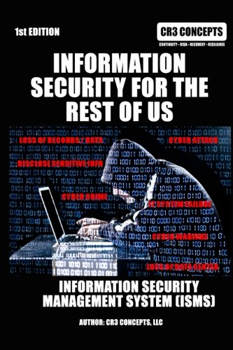 Information Security For The Rest Of Us [Concepts llc, CR3] (Tapa Blanda)