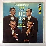 The Hi Lo's: Suddenly It's the Hi Lo's [Vinyl
