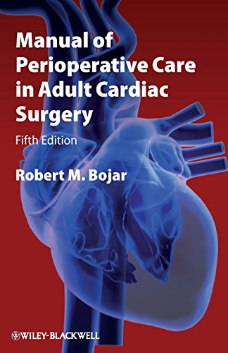 - Manual of Perioperative Care in Adult Cardiac Surgery