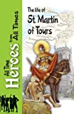 The Life of St Martin of Tours, Sulpitius Severus, 0987340042