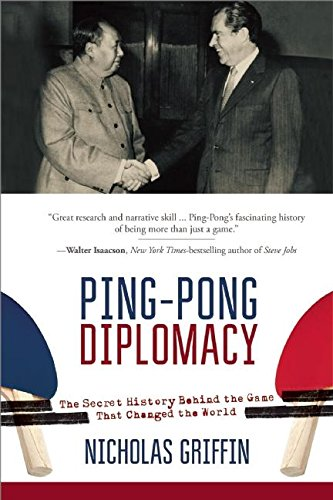 ping-pong-diplomacy-the-secret-history-behind-the-game-that-changed-the-world