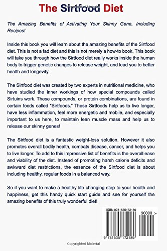 The sirtfood diet the amazing benefits of activating your skinny the sirtfood diet the amazing benefits of activating your skinny gene including recipes healthy diets and fitness series forumfinder Choice Image