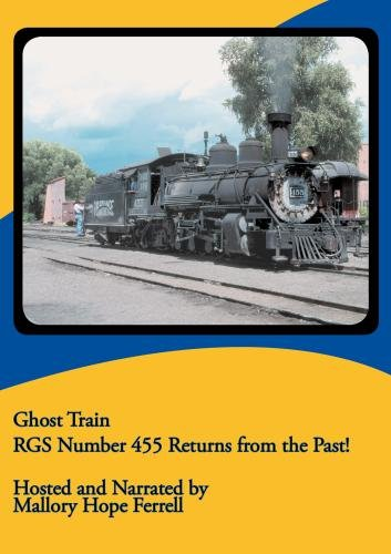 Ghost Train RGS #455 Returns from the Past!