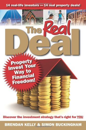 [PDF] The Real Deal: Property Invest Your Way to Financial Freedom! Free Download | Publisher : Wrightbooks | Category : Business | ISBN 10 : 1742469833 | ISBN 13 : 9781742469836