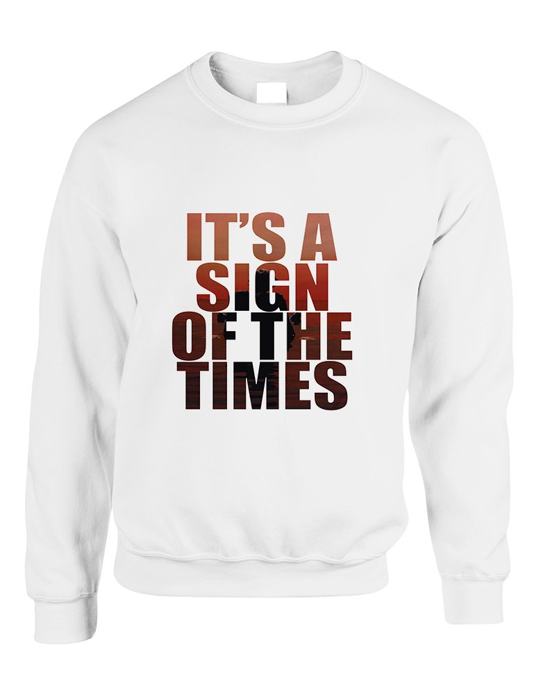 Allntrends Adult Sweatshirt It's A Sign Of The Times Styles Cool Sweatshirt (M, White)