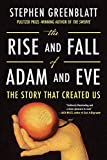 The Rise and Fall of Adam and Eve: The Story That