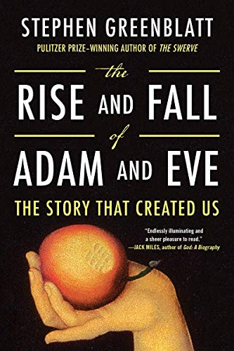 Pdf Bibles The Rise and Fall of Adam and Eve: The Story That Created Us