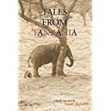 Tales from Tanzania: A Mostly True Story