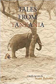 'IBOOK' Tales From Tanzania: A Mostly True Story. hours Pantalon outdoor grade horario years