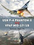 USN F-4 Phantom II vs VPAF MiG-17, Peter Davies, 1846034752