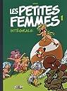 LES PETITES FEMMES INTEGRALE, tome 1 par Seron