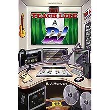 Teach Like a DJ (Volume 1)