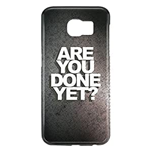 Loud Universe Samsung Galaxy S6 3D Wrap Around Are You Done Yet Print Cover - Gray
