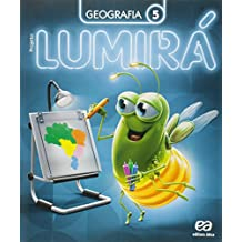 Projeto Lumirá. Geografia. 5º Ano - 2ª Ed. - 2015