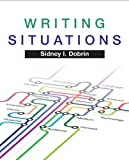 Writing Situations, Dobrin, Sidney I., 0205735436