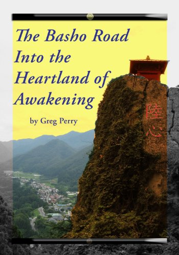 The Basho Road Into the Heartland of Awakening for sale  Delivered anywhere in USA