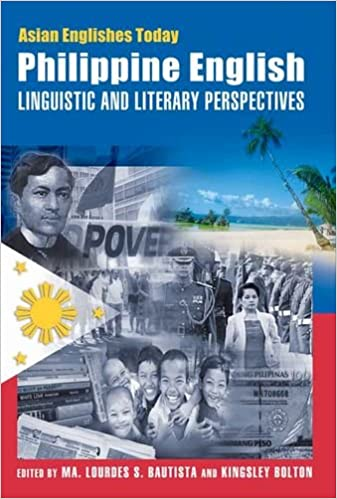 Philippine English: Linguistic and Literary Perspectives (Asian