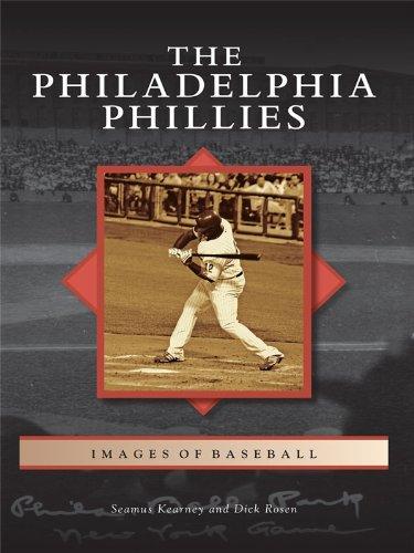 The Philadelphia Phillies (Images of Baseball) (Series Phillies Philadelphia)