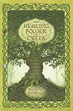 The Healing Power of Trees: Spiritual Journeys