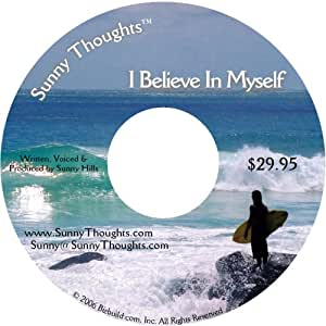 Sunny Thoughts ™: I Believe in Myself - Positive Affirmations