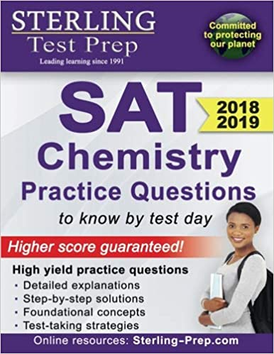 Amazon sterling test prep sat chemistry practice questions amazon sterling test prep sat chemistry practice questions high yield sat chemistry questions with detailed explanations 9780989292597 sterling fandeluxe Images