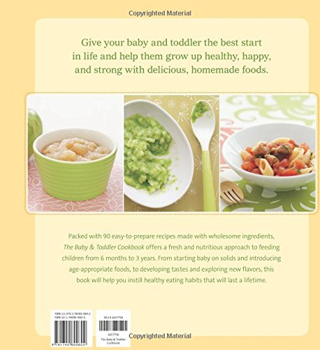 The baby and toddler cookbook fresh homemade foods for a healthy the baby and toddler cookbook fresh homemade foods for a healthy start karen ansel charity ferreira 8601401192855 amazon books forumfinder Choice Image