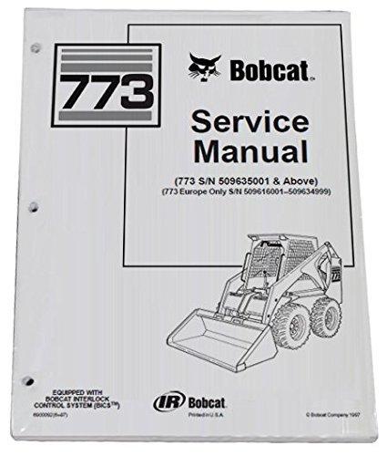 amazon com bobcat 773 skid steer complete shop service manual rh amazon com bobcat 773g service manual free bobcat 773 operators manual pdf