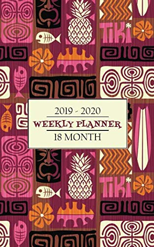 18 Month Weekly Planner 2019 - 2020: A bright pink Tiki and surfing themed cover will help keep you in an island mood while you manage your busy calendar for a full 18 months. (Tropical Tiki Planner) by New Nomads Press