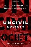 Uncivil Society, Stephen Kotkin, 0679642765