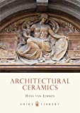 img - for Architectural Ceramics (Shire Library) book / textbook / text book