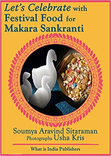 Let's Celebrate with Festival Food for Makara Shankranti