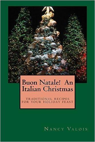 Italian Christmas.Buon Natale An Italian Christmas Traditional Italian