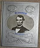 Front cover for the book The Assassination: Death of the President by Champ Clark
