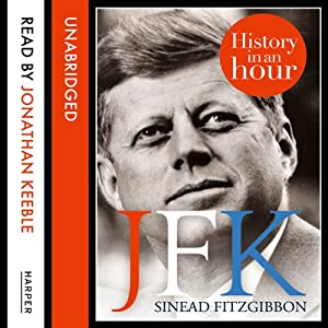 JFK: History in an Hour Audiobook