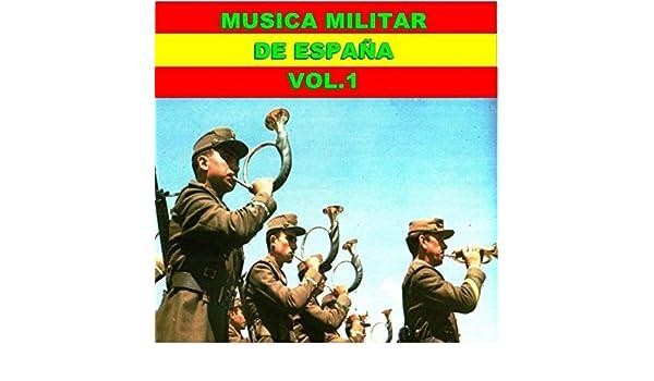Musica Militar de España, Vol. 1 de Varios Artistas en Amazon ...