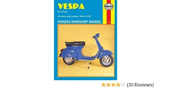 Vespa Scooters, 1958-78 (Haynes Repair Manuals): Haynes ... on vespa stator diagram, vespa accessories, vespa switch diagram, vespa 150 wiring, vespa dimensions, vespa sprint wiring, scooter battery wire diagram, vespa engine, vespa clock, vespa parts diagram, vespa frame diagram, vespa v50 wiring, electric scooter diagram, vespa seats, vespa motor diagram,