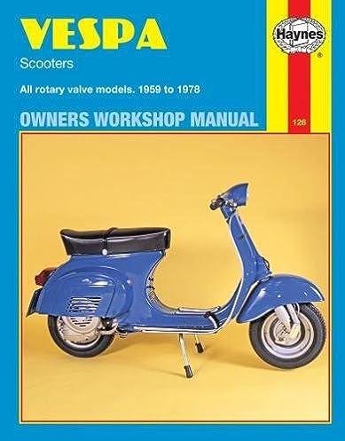 vespa scooters, 1958 78 (haynes repair manuals) haynes moped wiring vespa scooters, 1958 78 (haynes repair manuals) 1st edition