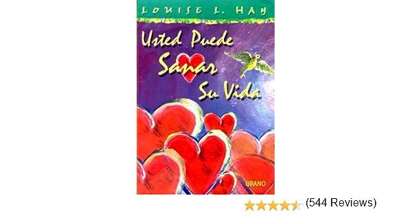 Usted puede sanar su vida -Color- Crecimiento personal: Amazon.es: Hay, Louise: Libros