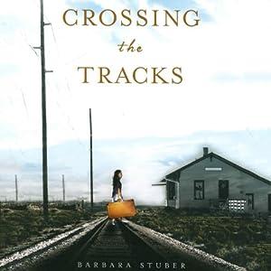 Crossing the Tracks Audiobook