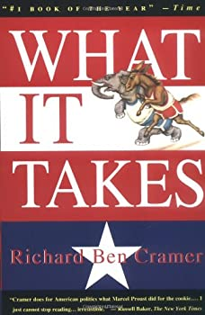 What It Takes: The Way to the White House 0394562607 Book Cover