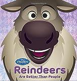 Frozen Reindeers are Better than People (Disney Frozen)