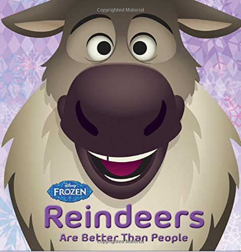 Frozen Reindeers are Better than People (Disney Frozen)