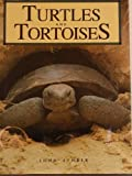 Turtles and Tortoises, John Lehrer, 0792452909