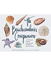 The Beachcomber's Companion: An Illustrated Guide to Collecting and Identifying Beach Treasures (Watercolor Seashell and Shell Collecting Book, Beach Lover Gift)