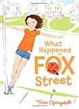 What Happened on Fox Street, Tricia Springstubb, 0061986356