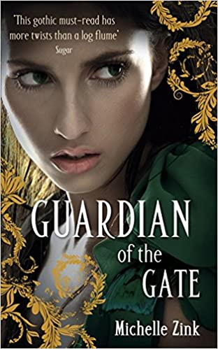 Guardian Of The Gate Prophecy Of The Sisters 2 By Michelle Zink