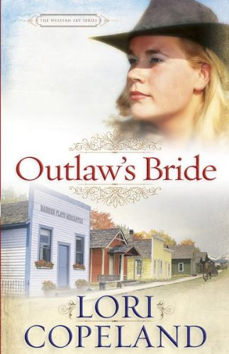 Outlaw's Bride (The Western Sky Series Book 1)